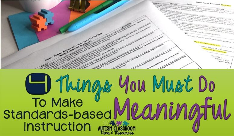 4 Things You Must Do to Make Standards-based Instruction Meaningful