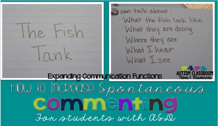How to Increase Spontaneous Commenting of Your Students with ASD