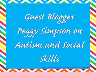 Guest Blogger Peggy Simpson and Social Skills