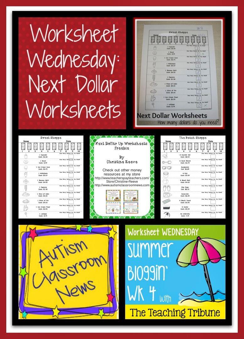 Worksheet Wednesday Next Dollar Worksheets Autism Classroom – Dollar Up Worksheets