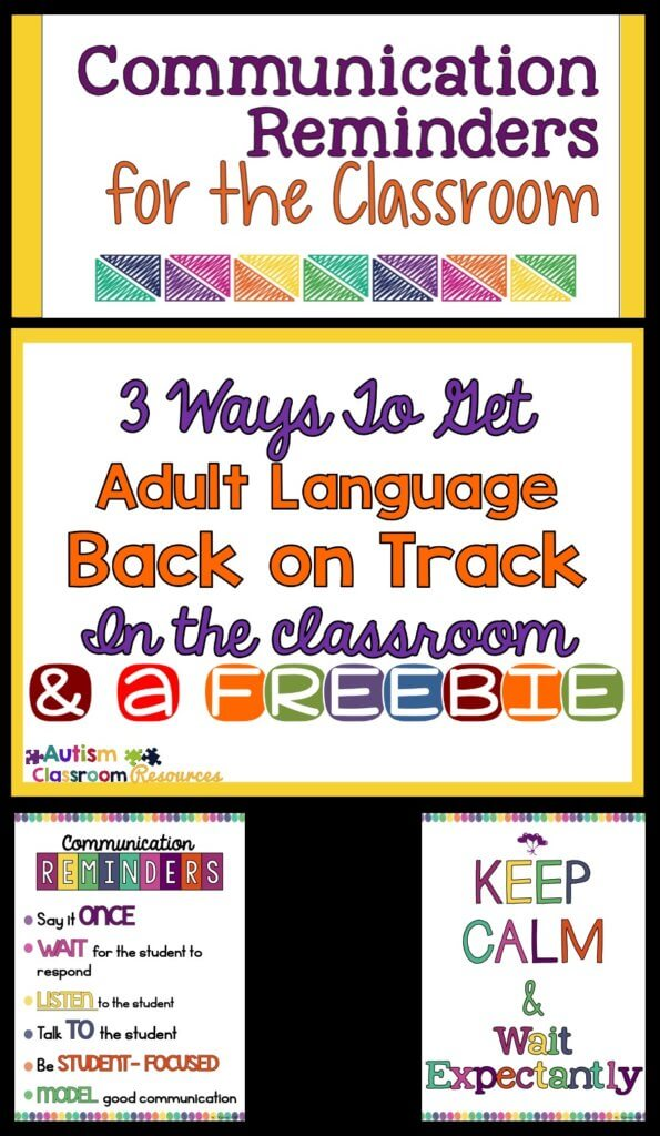 3 Ways to Get Adult's Language Back on Track in the Classroom Autism Classroom Resources