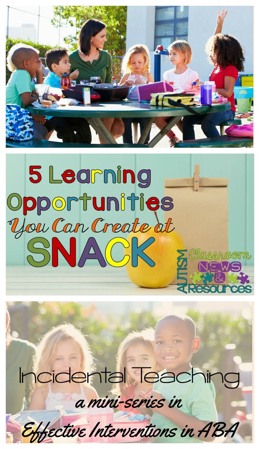 5 Incidental Teaching Opportunities During Snack Autism Classroom