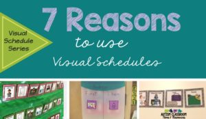 Explanations of why we use visual schedules in classrooms for students in special education