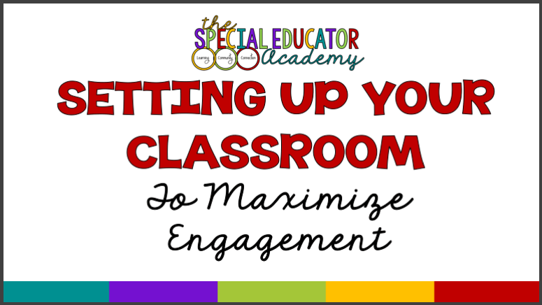 Setting Up Classrooms to Maximize Engagement is just one of the courses available within the Special Educator Academy.  Find training, collaboration and support all in one place.