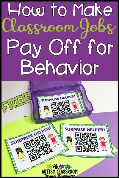 How to Make Your Classroom Jobs Pay Off for Behavior