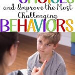 How to Give Choices and Improve the Most Challenging Behaviors