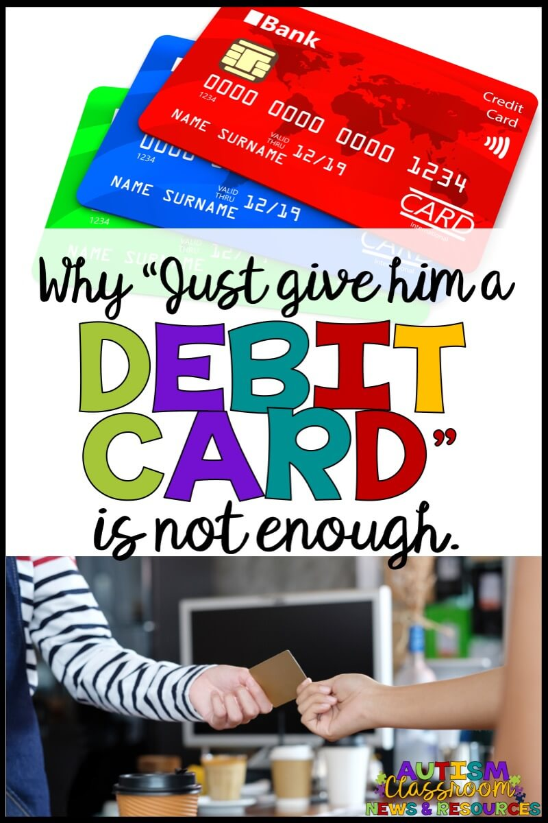 Giving a student a debit card is a solution, but isn't always the optimal one.  We still need to teach them how to use it effectively.