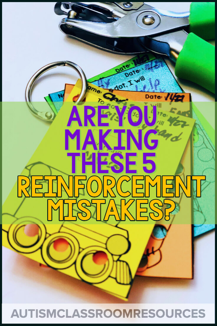 Reinforcement may seem easy, but did you know there are lots of ways that we can screw it up? Find solutions to 5 common mistakes in this post. #reinforcement #pbis