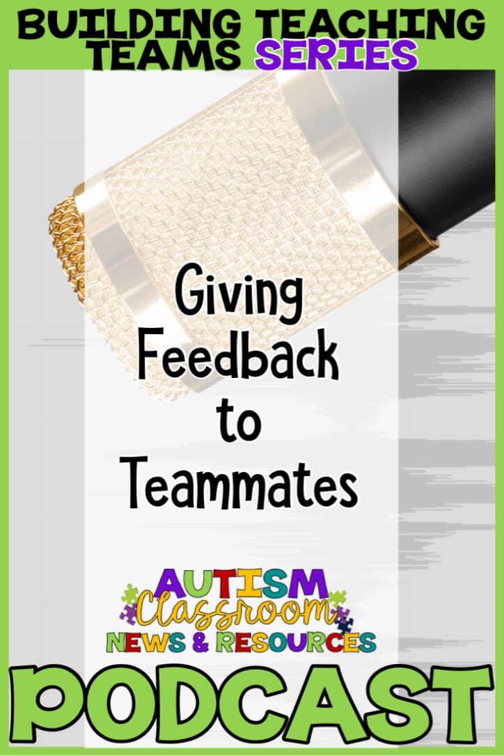 episode 5 giving feedback of the Autism Classroom Resources Podcast.  Microphone and title picture.