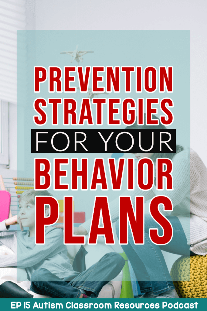 Woman looking at boy who is looking away.  Prevention Strategies for Your Behavior Plans.  Episode 15 of Autism Classroom Resources Podcast