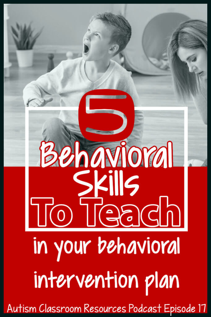 5 behavioral skills to teach in your behavioral intervention plan. picture of boy screaming