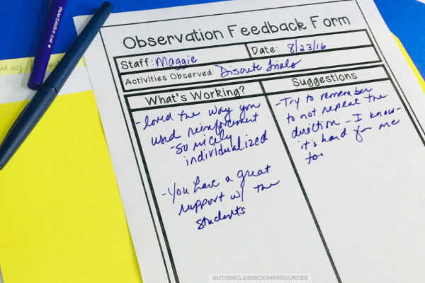 An observation feedback form used for paraprofessional training. This one is completed for observing a paraprofessional completing discrete trial training.  The form has 2 columns-one is What's Working and the right one is Suggestions.